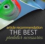 The best predator accessories